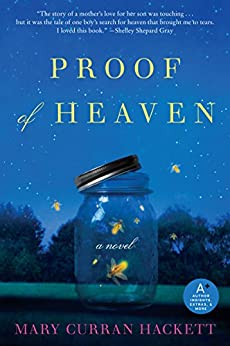 Proof of Heaven: A Novel by [Hackett, Mary  Curran]