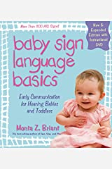 Baby Sign Language Basics: Early Communication for Hearing Babies and Toddlers, New & Expanded Edition PLUS DVD! Paperback