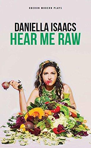 Hear Me Raw (Oberon Modern Plays) PDF