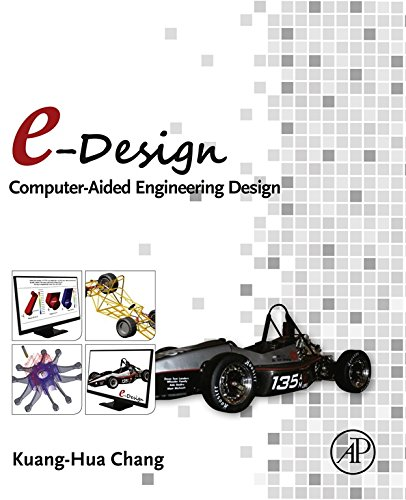 Download e-Design: Computer-Aided Engineering Design Pdf