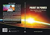 img - for Prout in Power: Policy Solutions that Reframe Our Futures book / textbook / text book