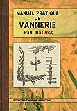 Manuel Pratique de Vannerie