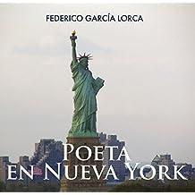 Poeta en Nueva York  (Spanish Language Edition)