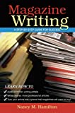 Magazine Writing: A Step-By-Step Guide for Success
