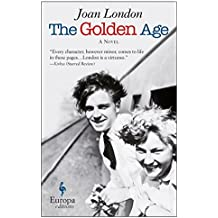 The Golden Age: A Novel