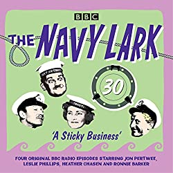 The Navy Lark: Volume 30 - A Sticky Business