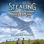 Stealing Air | Trent Reedy