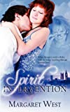 Spirit Intervention, Margaret West, 1615722831