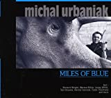 Miles of Blue by Michal Urbaniak (2009-10-11)