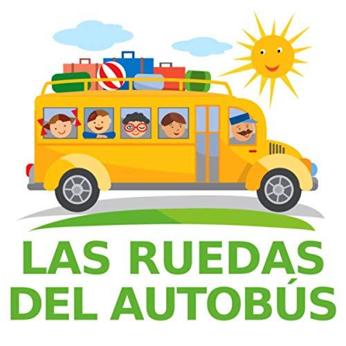 Las Ruedas Del Autobús (versión de nana)