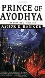 Prince of Ayodhya, Ashok K. Banker, 0446611999
