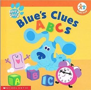 Blue\'s Clues ABC\'s (Nick Jr. Book Club) by Tish Rabe