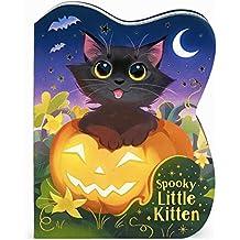 Spooky Little Kitten: A Halloween Story Board Book