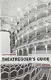 Theatregoers Guide by Barton, Robert, McGregor, Annie (2014) Paperback