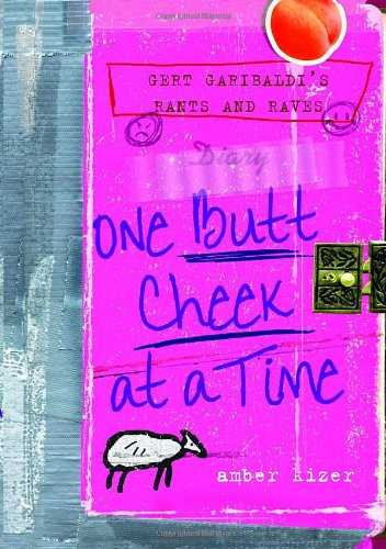 Read Online Gert Garibaldi's Rants and Raves: One Butt Cheek at a Time ebook