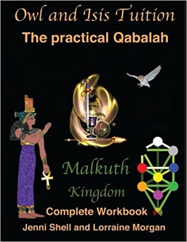Malkuth: The Kingdom (The practical Qabalah and Tree of Life) (Volume 1) by Jenni Shell (2015-02-19)