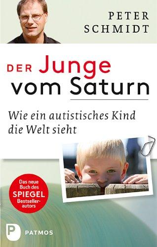 Der Junge Vom Saturn  Wie Ein Autistisches Kind Die Welt Sieht