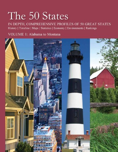 The 50 States: In Depth, Comprehensive Profiles Of 50 Great States