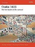 Osaka 1615: The last battle of the samurai (Campaign)