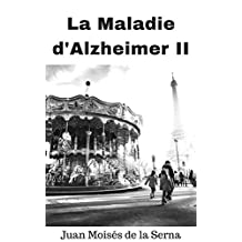 La Maladie D'Alzheimer II (French Edition)