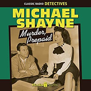 Michael Shayne: Murder, Prepaid Radio/TV Program