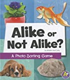 img - for Alike or Not Alike?: A Photo Sorting Game (Eye-Look Picture Games) book / textbook / text book