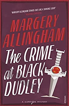 The Crime At Black Dudley by [Allingham, Margery]