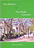 img - for The history of New Walk, Leicester book / textbook / text book