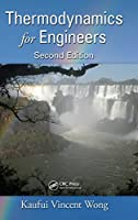 Thermodynamics for Engineers, 2nd Edition (Mechanical and Aerospace Engineering Series)