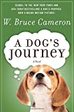 A Dog's Journey: A Novel