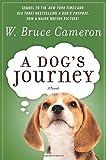 A Dog's Journey: A Novel (A Dog's Purpose)