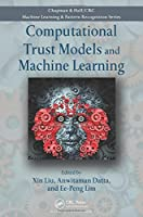 Computational Trust Models and Machine Learning Front Cover