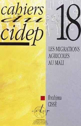 Les migrations agricoles au Mali (Cahiers du Cidep) (French Edition)