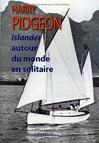 Islander autour du monde en solitaire par Harry Pidgeon