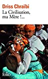 La Civilisation, ma Mere!... 0th Edition