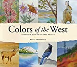 outside paint colors for homes Colors of the West: An Artist's Guide to Nature's Palette