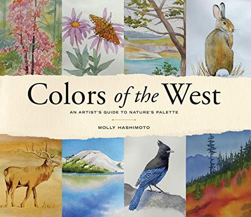 Colors of the West: An Artist's Guide to Nature's Palette ()