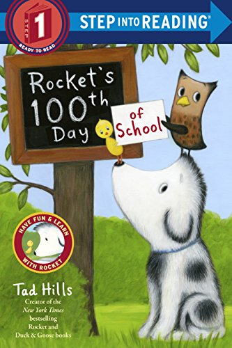 Rocket's 100th Day of School (Step Into Reading, Step 1) -