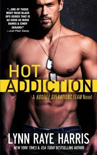 HOT Addiction: Hostile Operations Team (#10) (Volume 10)
