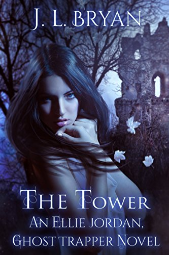 The Tower (Ellie Jordan, Ghost Trapper Book 9) ()
