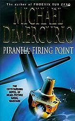 Piranha: Firing Point