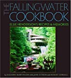 The Fallingwater Cookbook, Suzanne Martinson, 0822943573