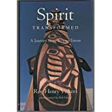 Spirit transformed: A journey from tree to totem
