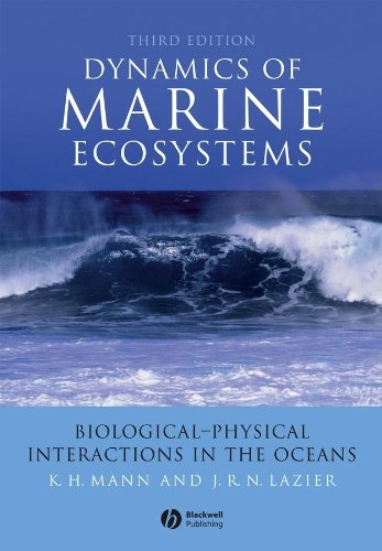 Dynamics of Marine Ecosystems: Biological-Physical...