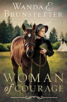Woman of Courage by [Brunstetter, Wanda E.]
