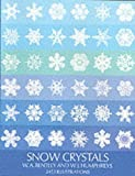 img - for Snow Crystals (Dover Pictorial Archive) book / textbook / text book