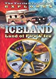 The Turtle Expedition Explores Iceland: Land of Fire and Ice by Frank Kemp
