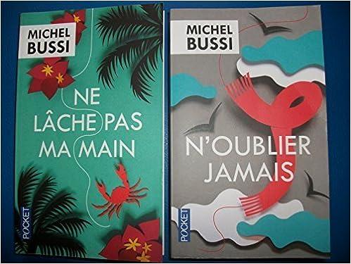 Amazon Fr Lot De 2 Livres De Michel Bussi N Oublier