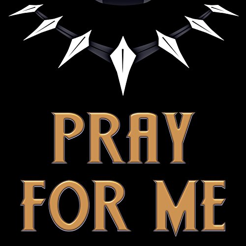 pray for me from black panther the album soundtrack by jerry bucks