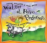Walter el Perro Pedorrero: Walter the Farting Dog, Spanish-Language Edition (Spanish Edition)